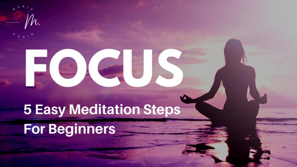 How to Meditate For Beginners | morinholistictherapy.com