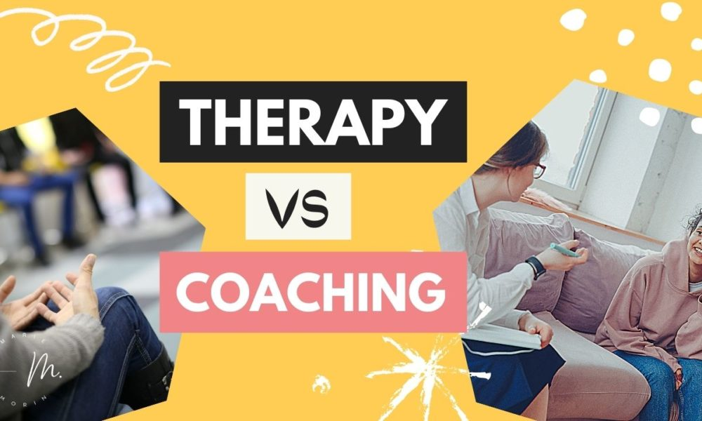 Therapy vs Coaching | Morin Holistic Therapy